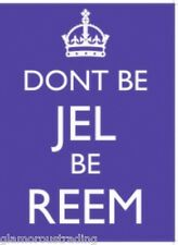 DONT BE JELL BE REEM METAL WALL SIGN 15cm X 20cm
