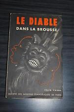 Le Diable dans la brousse - Felix Faure