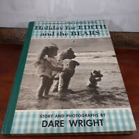 Holiday for Edith and the Bears Dare Wright Vintage 1958 Lonely Doll Story