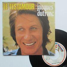 """Vinyle 45T Jacques Dutronc  """"Le testamour"""""""