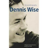 """VERY GOOD"" Dennis Wise: The Autobiography, Wise, Dennis, Book"
