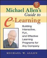 Michael Allen's Guide to E-Learning UNUSED LIKE NEW