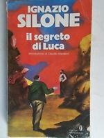 Il segreto di LucaSilone ignazioMondadorioscar narrativa romanzo abruzzo 84