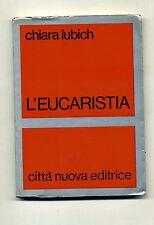 Chiara Lubich # L'EUCARISTIA # Città Nuova Editrice 1977