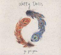 WORRY DOLLS - GO GET GONE   CD NEW