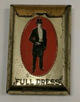 Antique Full Dress Brand Pocket Tobacco Cigarette Tin Patterson Richmond, VA