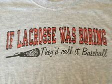 If Lacrosse Was Boring They'd Call It Baseball M Gray T Shirt Pre-owned Anvil