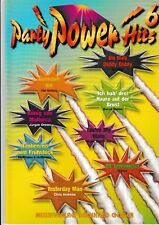 Party Power Hits. Piano, Vocal, Chords. Bd.6.