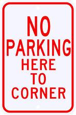 3M Reflective No Parking Here To Corner Sign Dot Municipal Grade 12 x 18