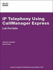 IP Telephony Using CallManager Express Lab Portfolio: Lab Portfolio, Schmidt, Ch