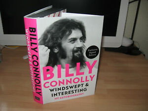 Billy Connolly Signed Windswept & Interesting 1st exclusive My Autobiography HB