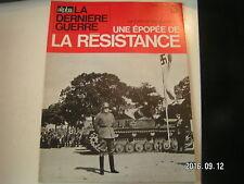 """** La dernière Guerre Rémy Epopée de la résistance n°13 """" Heim ins Reich """""""