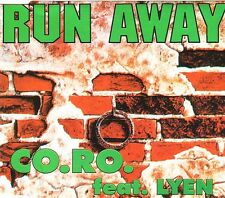 CO.RO featuring LYEN - Run away 3TR CDM 1995 EURODANCE