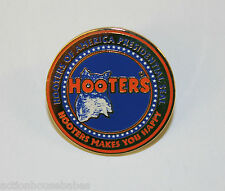 HOOTERS OF AMERICA PRESIDENTIAL SEAL HOOTERS MAKE YOU HAPPY LAPEL PIN