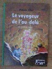 BV -  LE VOYAGEUR DE L'AU-DELA Philippe Ebly - EO 1978 - TTBE