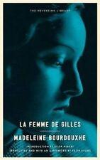 La Femme de Gilles by Bourdouxhe, Madeleine -Paperback