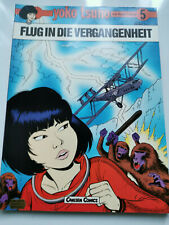 Yoko Tsuno Tome 5 -- vol dans le passé -- Willard Verlag