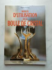 """""""MANUEL D' UTILISATION DE LA BOULE DE CRISTAL""""- SAMSON - LIBRAIRIE DE L' INCONNU"""