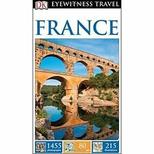 DK Eyewitness Travel Guide: France (Eyewitness Travel Guides), DK, New Book