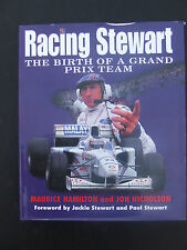 Racing Stewart: Birth of a Grand Prix Team by Maurice Hamilton, Jon Nicholson (H