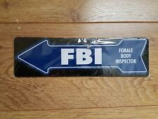 Arrow FBI female body inspector Castiron Metal funny Direction Sign with suction