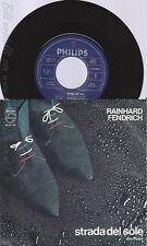 """7""""RAINHARD FENDRICH--STRADA DEL SOLE"""