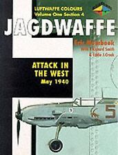 Jagdwaffe : Attack in the West-May 1940 (2000, Classic Colours)