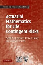 Actuarial Mathematics for Life Contingent Risks Dickson 9781107044074