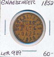 CANADA GNAEDINGER CO LER 989 TOKEN 1852