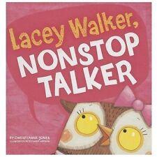 Lacey Walker, Nonstop Talker by Christianne C. Jones (2013, Hardcover)