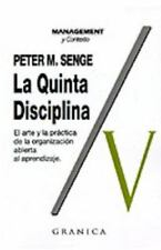 La Quinta Disciplina: Como Impulsar el Aprendizaje en la Organiz por Peter Senge