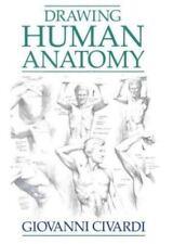 Drawing Human Anatomy by Giovanni Civardi (1995, Paperback)