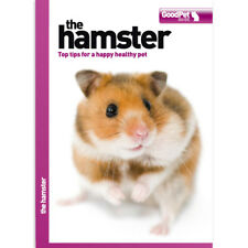 The Hamster - Good Pet Guide Book
