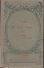 C1 BEAUTE Dr Monin POUR LE BEAU SEXE 1925 Epuise