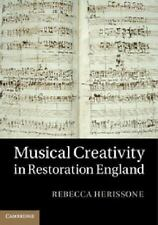 Musical Creativity In Restoration England: By Dr Rebecca Herissone