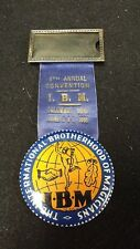 Antique 6th Annual Convention I.B.M. Columbus Ohio 1931 Official Name Badge