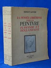 E. LOTTHE LA PENSEE CHRETIENNE DANS LA PEINTURE FLAMANDE ET HOLLANDAISE