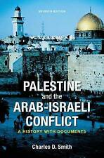 Palestine and the Arab-Israeli Conflict: A History with Documents by Smith, Cha