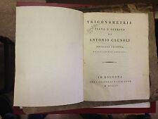 TRIGONOMETRIA PIANA E SFERICA DI ANTONIO CAGNOLI. II ED. Bologna 1804