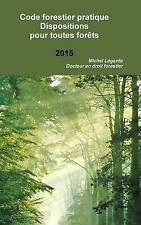 NEW Code forestier Dispositions pour toutes forêts (French Edition)