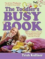 Very Good, The Toddler's Busy Book (Busy Books), Kuffner, Trish, Paperback
