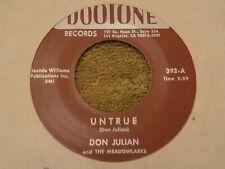 """DON JULIAN & THE MEADOWLARKS Untrue / Double Dealing Baby 7"""" 45 re EX"""