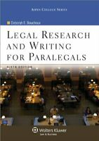 Legal Research And Writing For Paralegals  by Deborah E Bouchoux