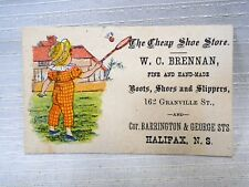 Victorian Trade Card WC Brennan Cheap Shoe Store Boots Shoes Slippers Halifax NS