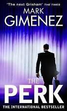 The Perk by Mark Gimenez (Paperback, 2009) Best Seller
