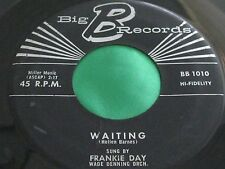 Hear Rare Teen Popcorn Oldies 45 : Frankie Day ~ Two Little Kisses ~ Big B 1010