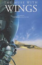 The Muse With Wings (Indian Air Force Pilot Recalls, MiG-23, MiG-27, MiG-21)