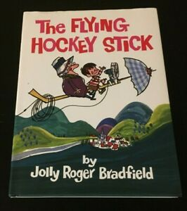 The Flying Hockey Stick by Jolly Roger Bradfield  Signed