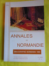 ANNALES DE NORMANDIE BIBLIOGRAPHIE NORMANDE 1996 Riche documentation