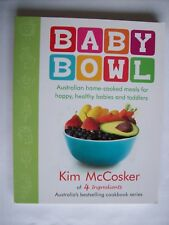 Kim McCosker ~ BABY BOWL (Home Cooked Meals) 2011 MedPB (Like New) Combine &Save